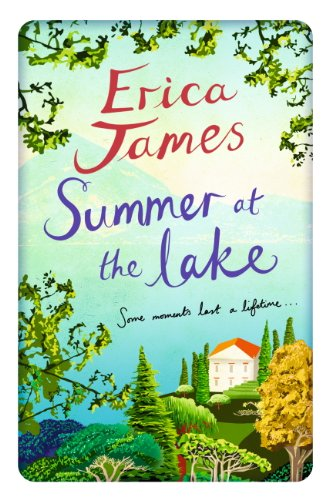 Summer at the Lake by [James, Erica]