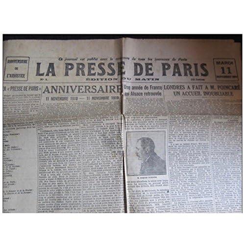 LA PRESSE DE PARIS -Journal remplaçant la plupart des journaux parisiens pendant la grève des imprimeurs- N°1 du 11/11/1913, édition du matin. Anniversaire de l'armistice/Poincaré à Londres