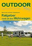 Ratgeber rund um den Wohnwagen (Basiswissen für Draußen) - Dieter Großelohmann, Marie-Luise Großelohmann