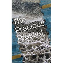 The Precious Present (Tales Time Book 1)
