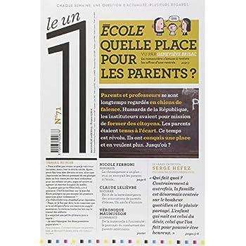 Le 1 - n°71- Ecole quelle place pour les parents