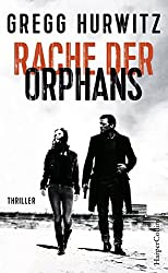 Rache Der Orphans (Evan Smoak, Band 3)