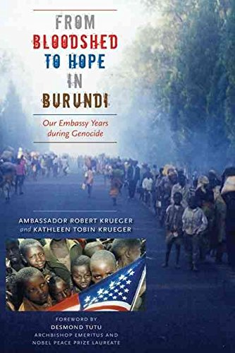 [From Bloodshed to Hope in Burundi: Our Embassy Years During Genocide] (By: Robert Krueger) [published: October, 2007]