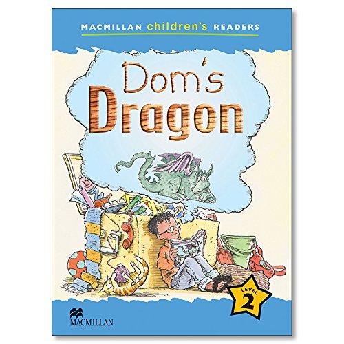 MCHR 2 Dom's Dragon (Int): Level 2 (Macmillan Children's Readers (International)) - 9781405057189