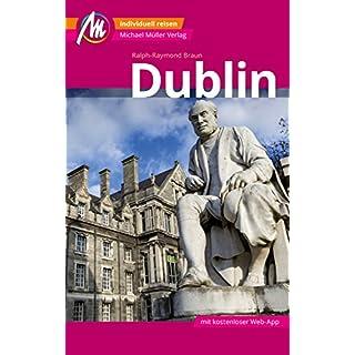 Dublin Reiseführer Michael Müller Verlag: Individuell reisen mit vielen praktischen Tipps (MM-City)