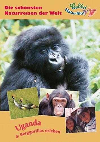 Uganda & Berggorillas erleben: Die schönsten Naturreisen der Welt