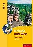 Heimat und Welt - Ausgabe 2011 für Thüringen: Arbeitsheft 7/8