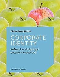 Corporate Identity: Aufbau einer einzigartigen Unternehmensidentität