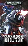 Warhammer 40.000 - Carcharodons: Der Blutzehnt