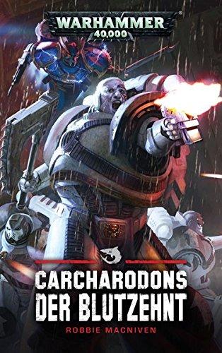 Warhammer 40.000 – Carcharodons: Der Blutzehnt