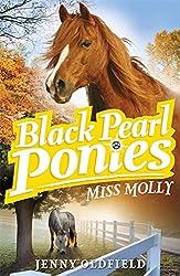 Miss Molly: Book 3 (Black Pearl Ponies)