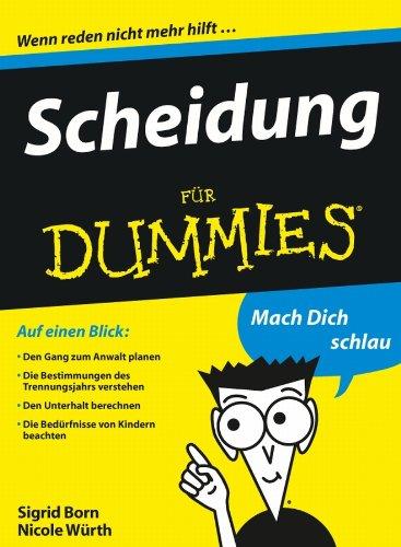Scheidung für Dummies (German Edition) eBook: Sigrid Born-Berg, Nicole Würth