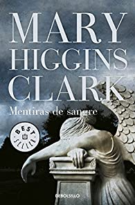 Mentiras de sangre par  Mary Higgins Clark
