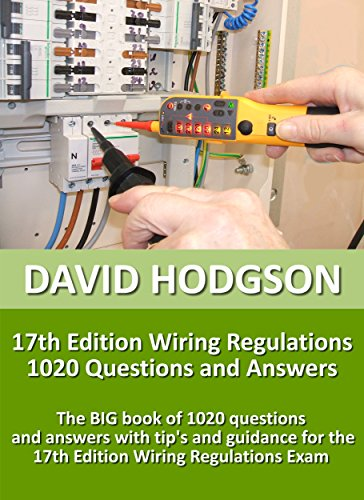 Surprising 17Th Edition Wiring Regulations 1020 Questions And Answers The Big Wiring 101 Relewellnesstrialsorg