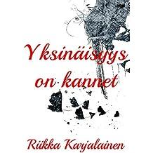 Yksinäisyys on kannet (Finnish Edition)