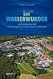 Das Wasserwunder: Die Entstehung und Erfolgsgeschichte der Therme Loipersdorf