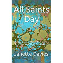 "All Saints Day: The last book of three short stories from the ""Hey! Zeus!!"" collection"