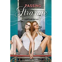 Generation Dead: Passing Strange (A Generation Dead Novel) by Daniel Waters (2010-06-01)