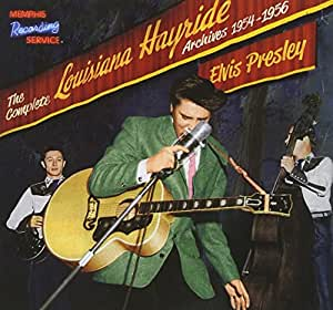 The Complete Louisiana Hayride Archives 1954-1956 [CD+100 Page Book]