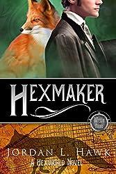 Hexmaker (Hexworld) (Volume 2) by Jordan L. Hawk (2016-09-22)