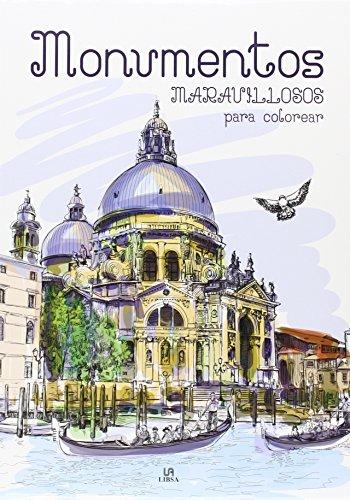 Monumentos maravillosos para colorear (Coloreables Mágicos)