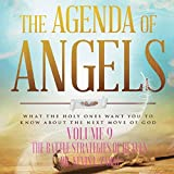 The Agenda of Angels, Volume 9: The Battle Strategies of Heaven