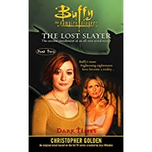 Dark Times (Buffy the Vampire Slayer Book 2) (English Edition)