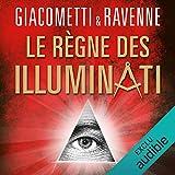 Le règne des Illuminati: Antoine Marcas 10