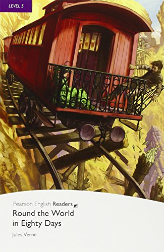 level-5-round-the-world-in-eighty-days-pearson-english-graded-readers