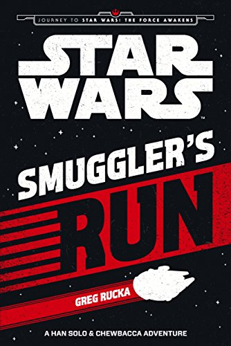 Smuggler's run : a Han Solo and Chewbacca adventure