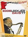 Eddie Davis - Eddie Lockjaw Davis - '77 - Norman Granz Jazz In Montreux [DVD] [2004]