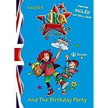 Kika Superwitch & Dani And The Birthday Party (Castellano - A Partir De 8 Años - Libros En Inglés - Kika Superwitch & Dani)