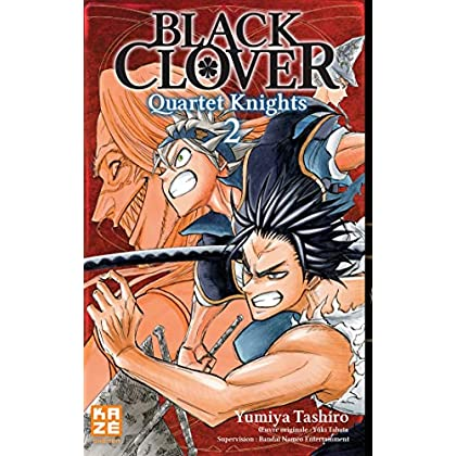 Black Clover - Quartet Knights T02