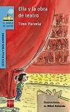 Elia y la obra de teatro (El Barco de Vapor Azul)