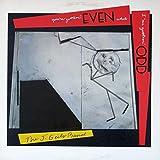 You're gettin' even while I'm gettin' odd (1984) [Vinyl LP]