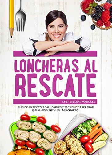 LONCHERAS AL RESCATE por JACQUIE MARQUEZ
