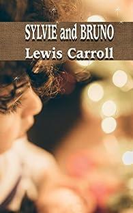 SYLVIE and BRUNO par Lewis Carroll
