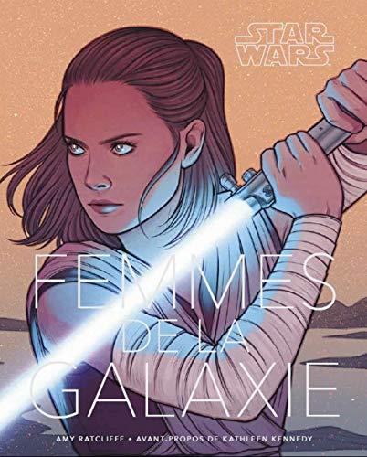Star Wars : les Femmes de la Galaxie par  (Reliure inconnue - May 3, 2019)