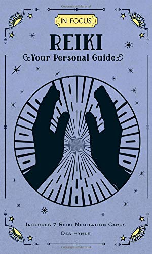 In Focus Reiki: Your Personal Guide