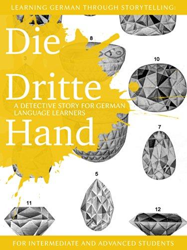 Learning German through Storytelling: Die Dritte Hand -