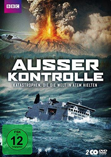 Außer Kontrolle - Katastrophen, die die Welt in Atem hielten [2 DVDs]