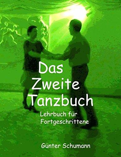 Das Zweite Tanzbuch: Lehrbuch fü...