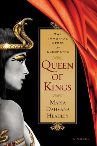 Queen of Kings by Maria Dahvana Headley (2011-05-12)