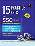 15 Practice Sets SSC Combined Higher Secondary Level (10+2) Data Entry Operator, Lower Division Clerk (LDC), Postal/Sorting Assistant Examination (Old Edition)