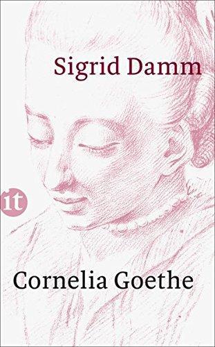 Buchseite und Rezensionen zu 'Cornelia Goethe (insel taschenbuch)' von Sigrid Damm