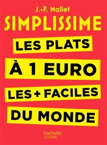 Simplissime - Les plats à 1 euro les + faciles du monde par Jean-François Mallet