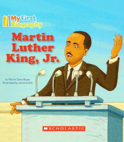 Martin Luther King, Jr. (Turtleback School & Library Binding Edition) (My First Biography) by Marion Dane Bauer (2009-12-01)