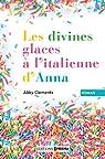 Les divines glaces italiennes d'Anna par Clements