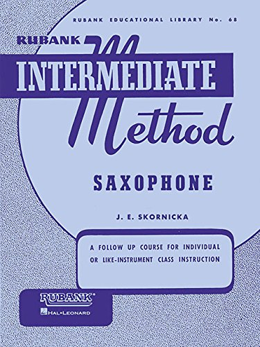 Rubank Intermediate Method: Saxophone (Rubank Educational Library)