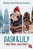 Dash & Lily: Neuer Winter, neues Glück (Die Dash & Lily-Reihe, Band 2) bei Amazon kaufen